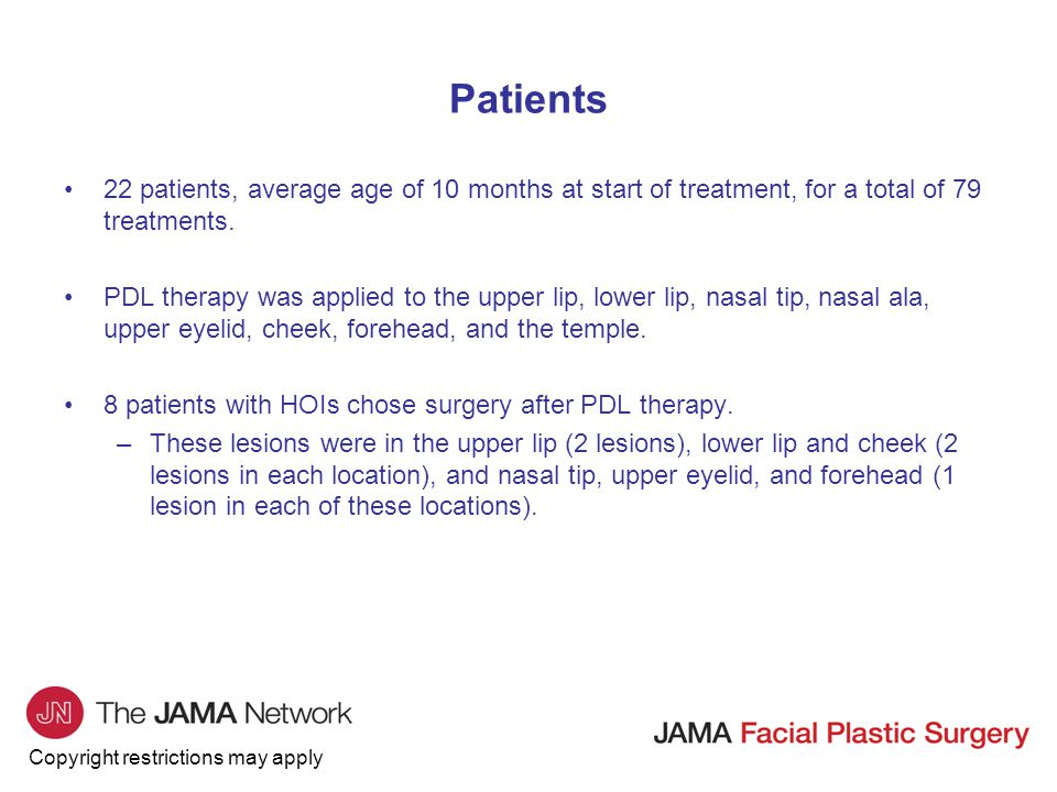 Patients 22 patients, average age of 10 months at start of treatment, for a total of 79 treatments.
