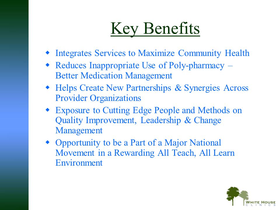 Key Benefits Integrates Services to Maximize Community Health