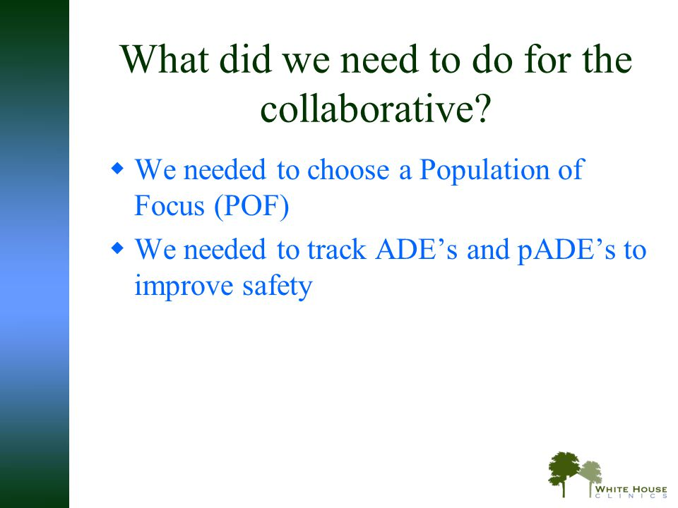 What did we need to do for the collaborative