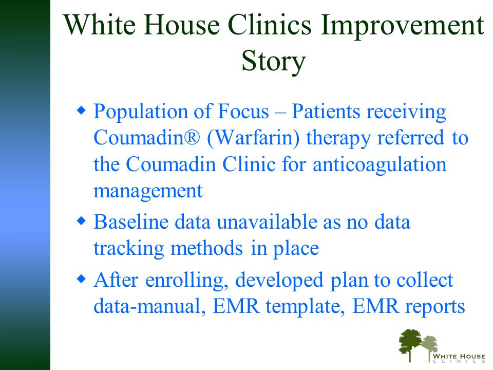 White House Clinics Improvement Story