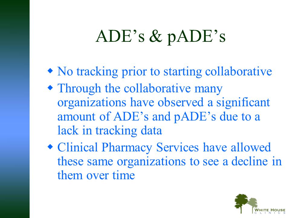 ADE's & pADE's No tracking prior to starting collaborative