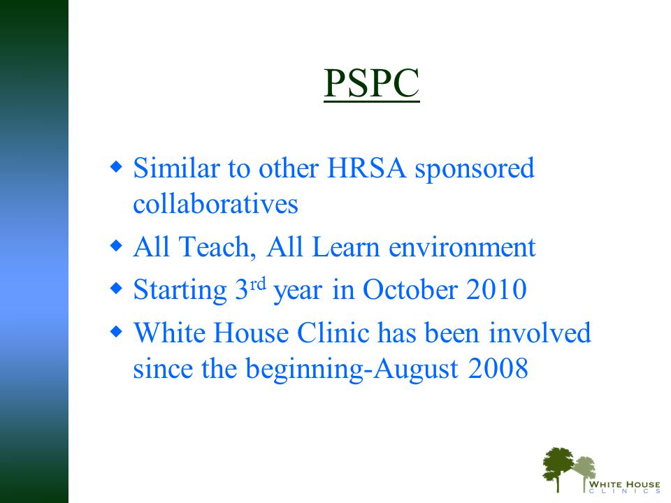 PSPC Similar to other HRSA sponsored collaboratives