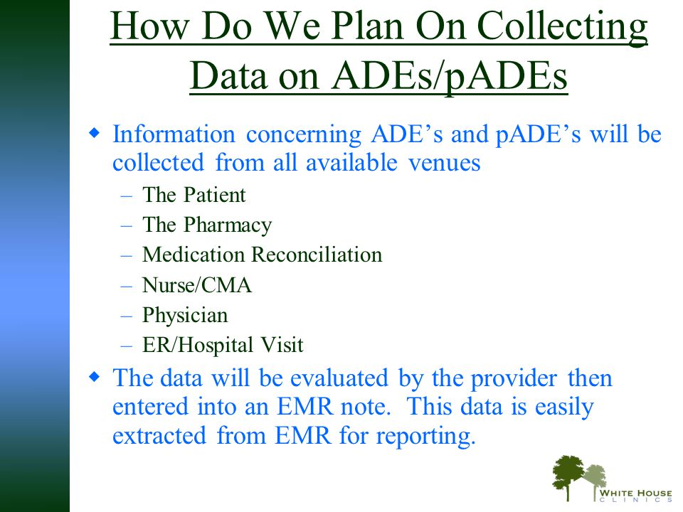 How Do We Plan On Collecting Data on ADEs/pADEs