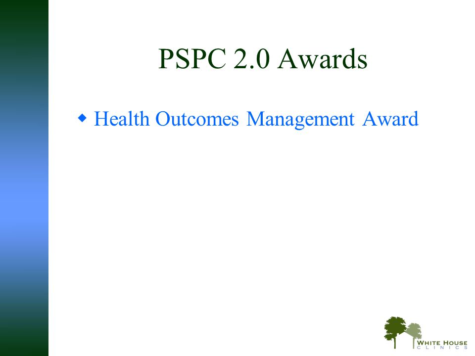 PSPC 2.0 Awards Health Outcomes Management Award