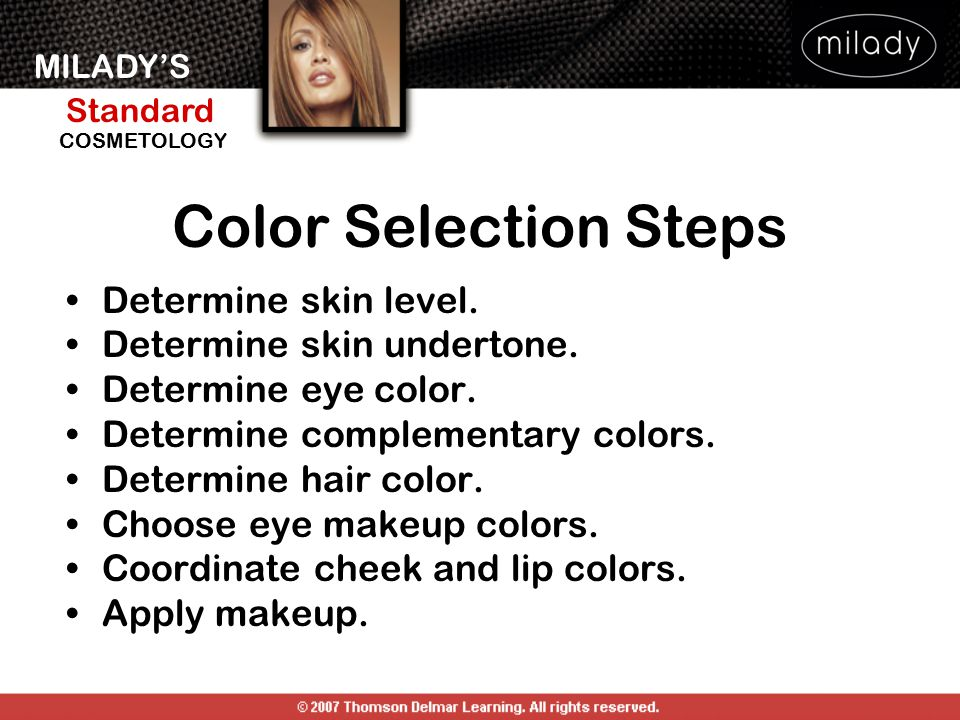Color Selection Steps Determine skin level. Determine skin undertone.