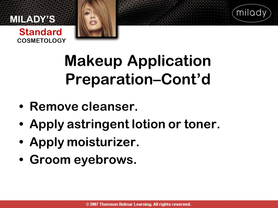 Makeup Application Preparation–Cont'd