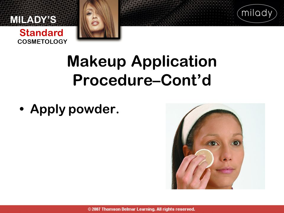 Makeup Application Procedure–Cont'd