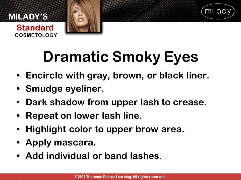 Dramatic Smoky Eyes Encircle with gray, brown, or black liner.