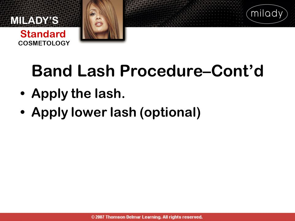 Band Lash Procedure–Cont'd