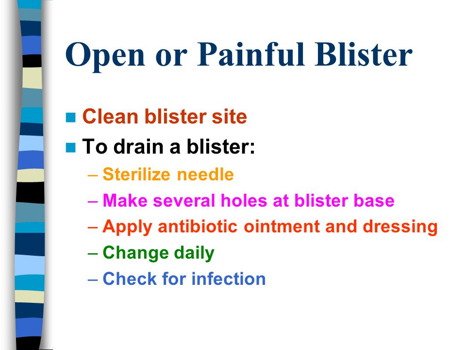 Open or Painful Blister