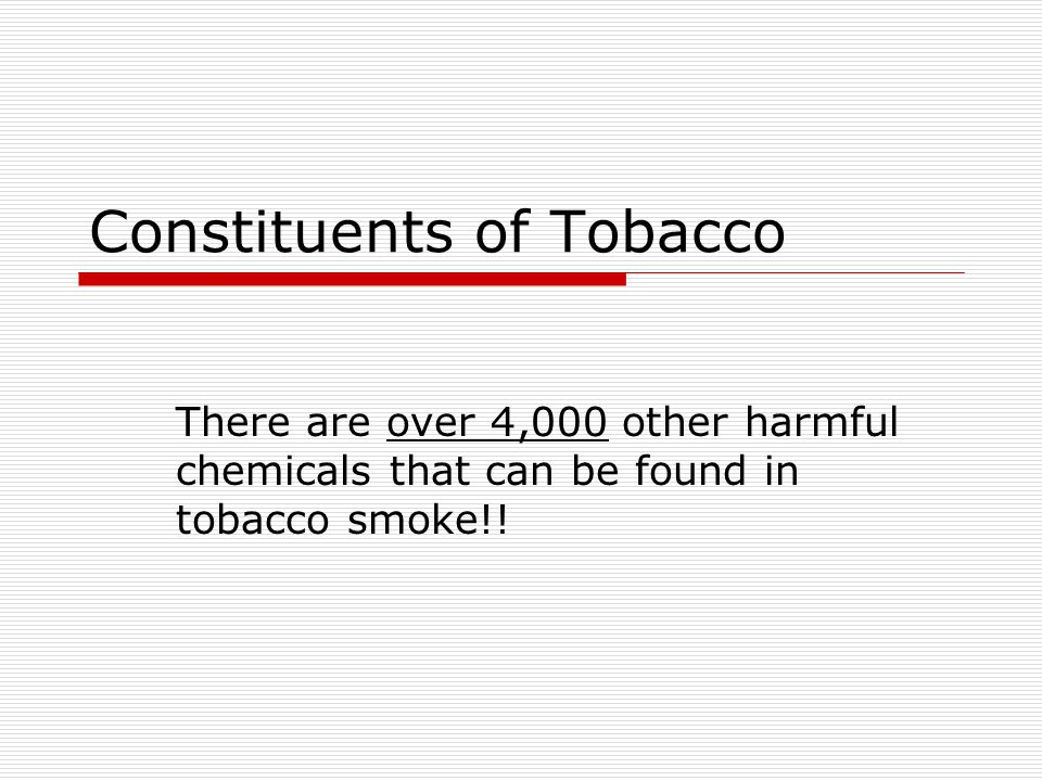 Constituents of Tobacco