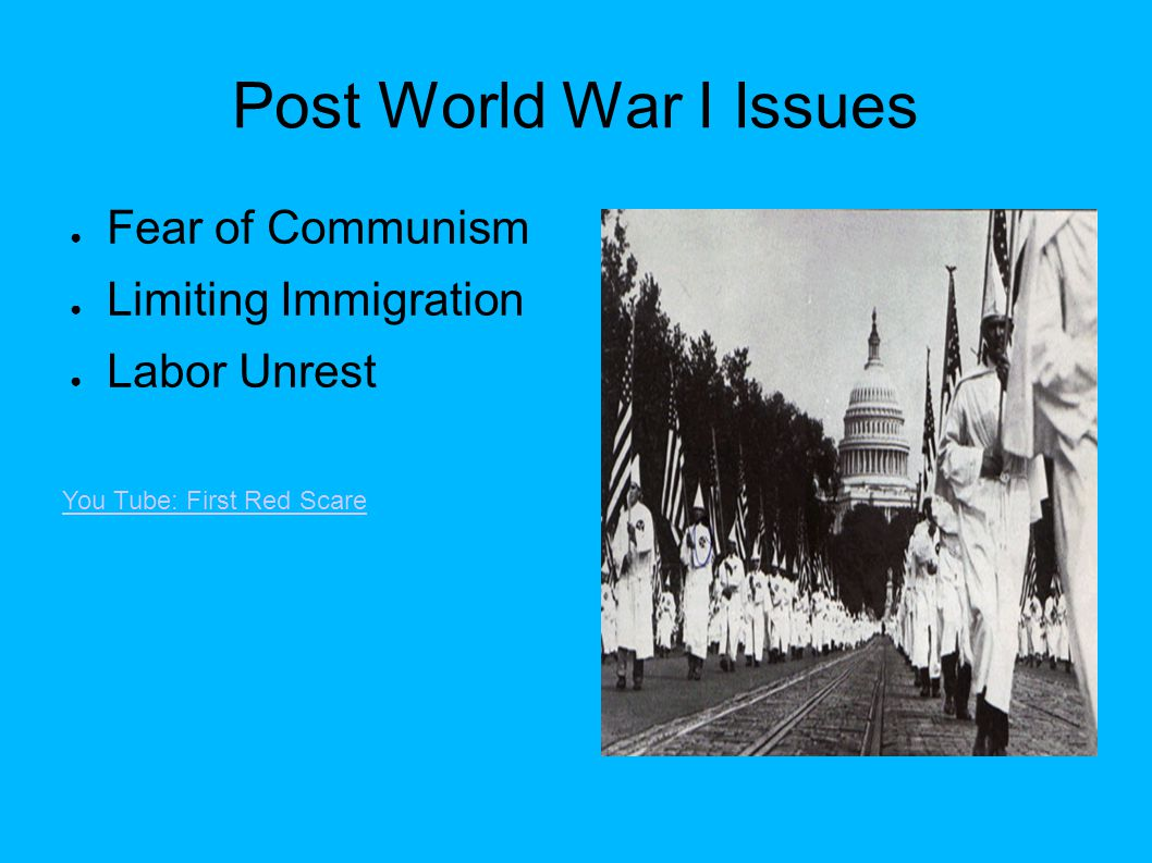 Post World War I Issues Fear of Communism Limiting Immigration