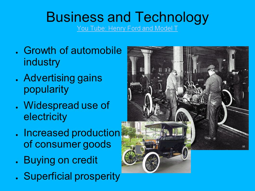 Business and Technology You Tube: Henry Ford and Model T