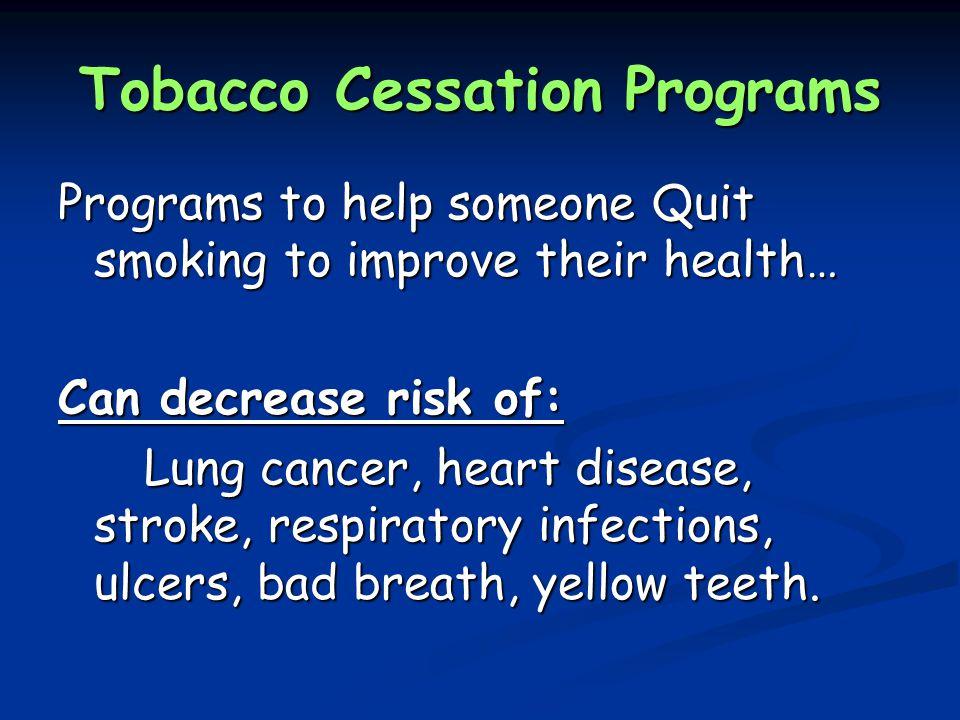 Tobacco Cessation Programs