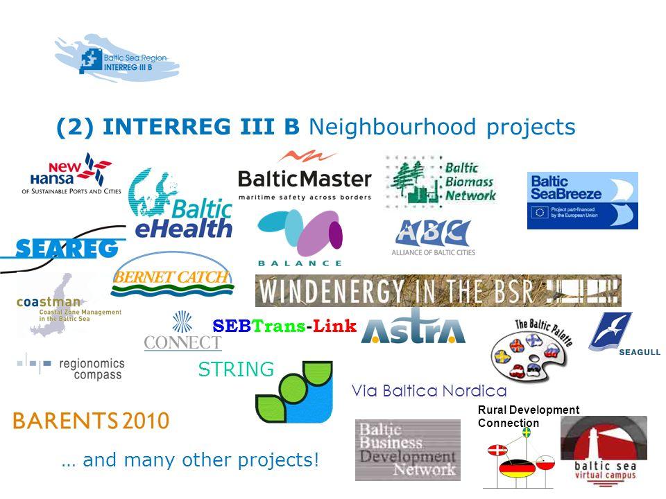 (2) INTERREG III B Neighbourhood projects