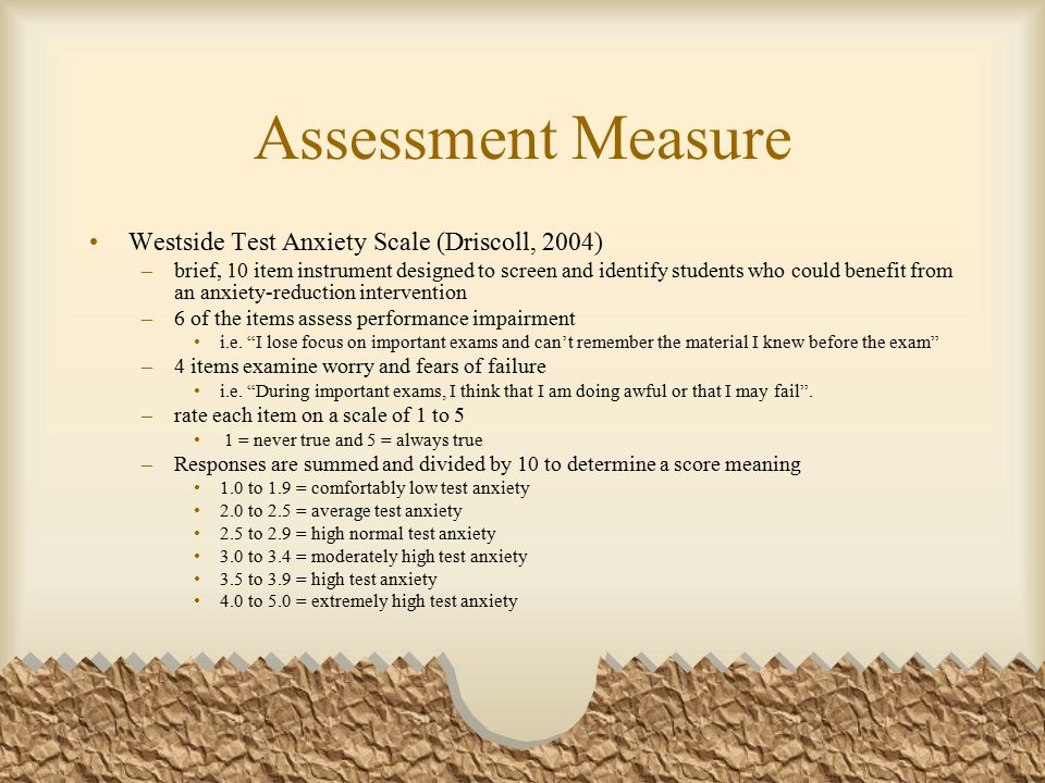 Assessment Measure Westside Test Anxiety Scale (Driscoll, 2004)