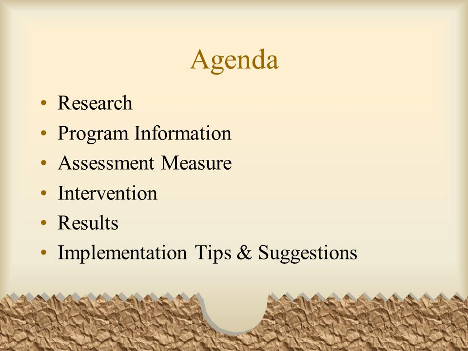 Agenda Research Program Information Assessment Measure Intervention
