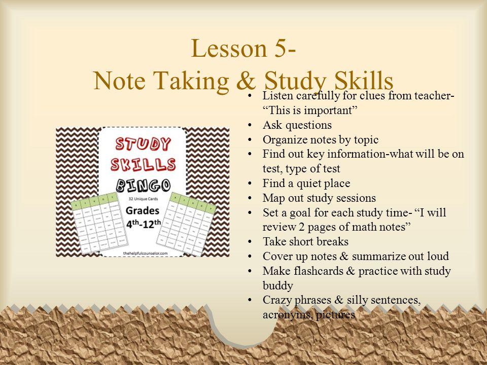 Lesson 5- Note Taking & Study Skills