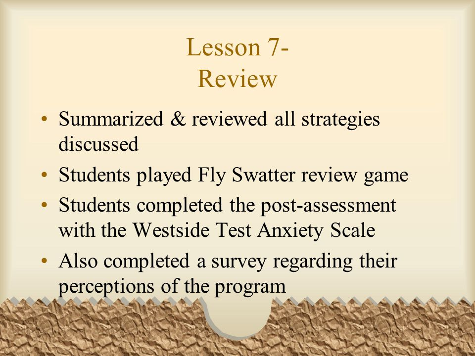 Lesson 7- Review Summarized & reviewed all strategies discussed