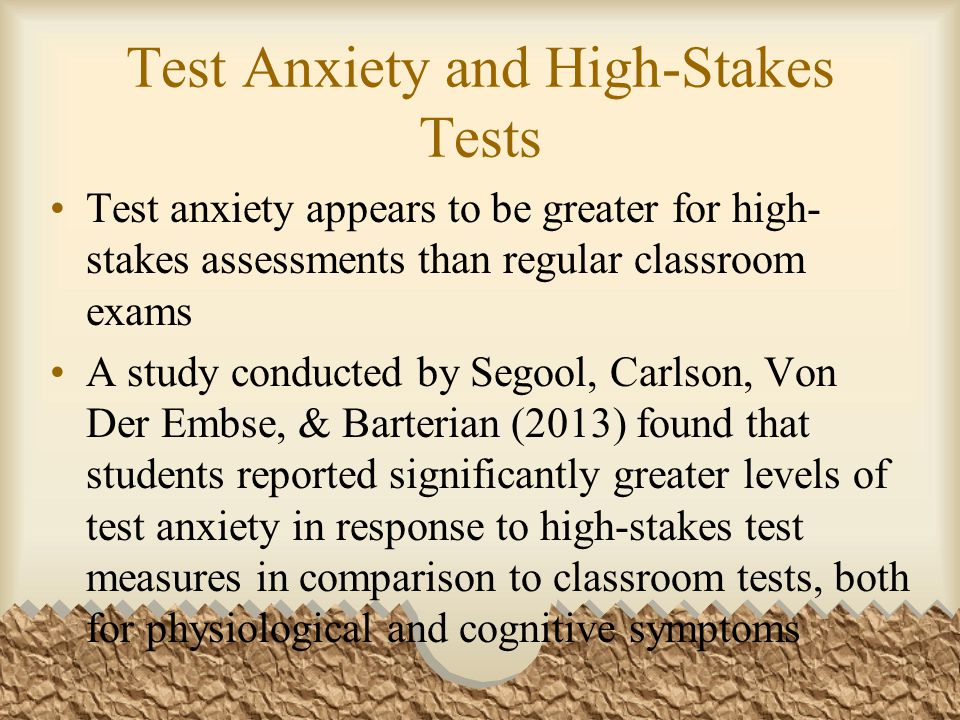 Test Anxiety and High-Stakes Tests