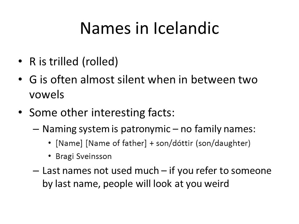 Names in Icelandic R is trilled (rolled)