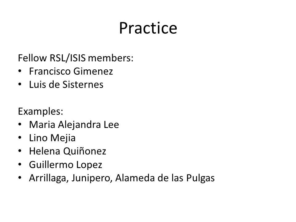 Practice Fellow RSL/ISIS members: Francisco Gimenez Luis de Sisternes