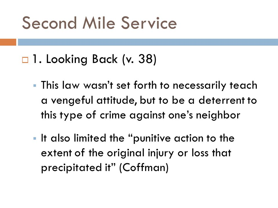 Second Mile Service 1. Looking Back (v. 38)