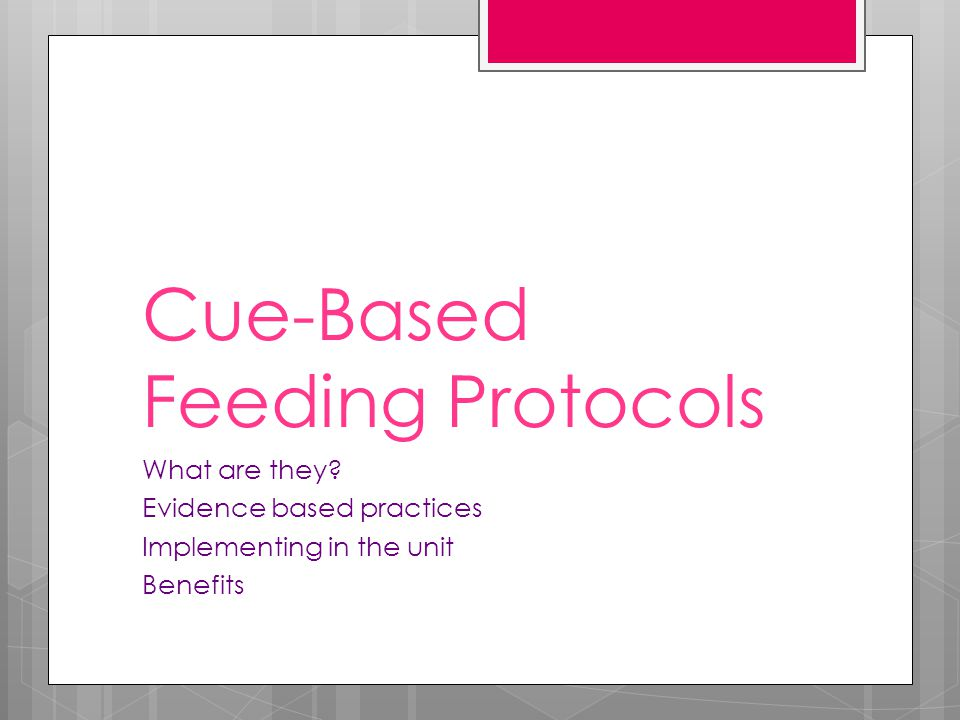 Cue-Based Feeding Protocols