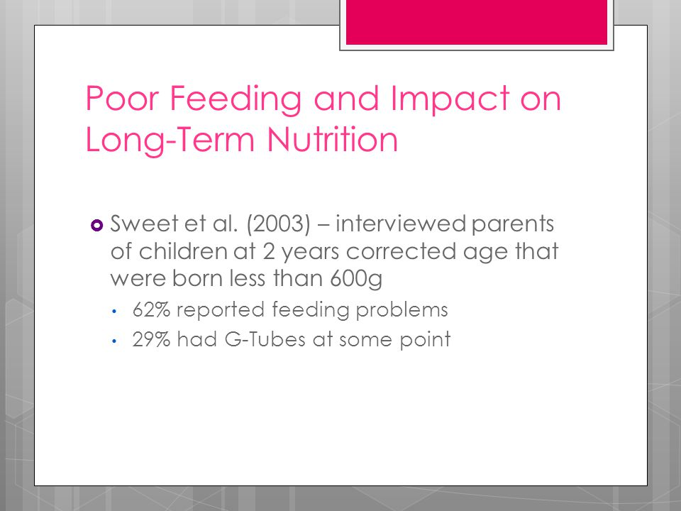 Poor Feeding and Impact on Long-Term Nutrition