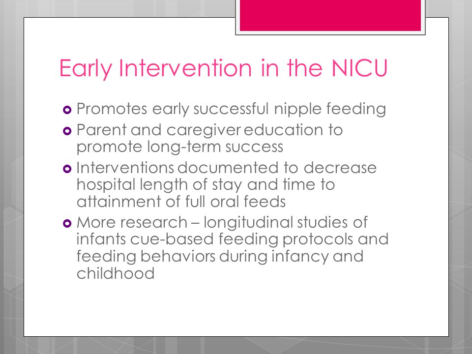 Early Intervention in the NICU