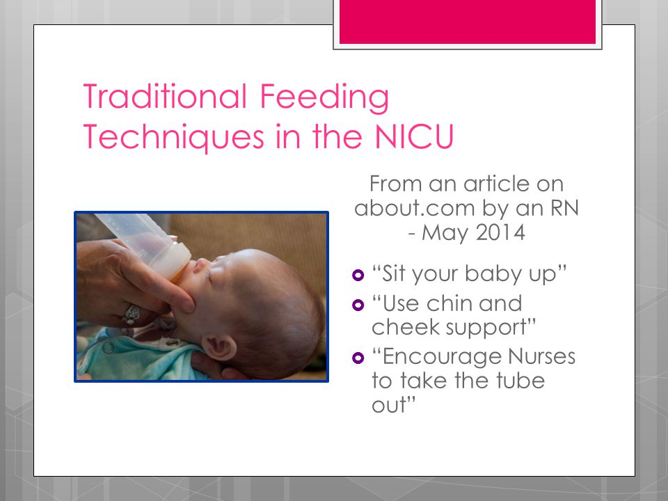 Traditional Feeding Techniques in the NICU