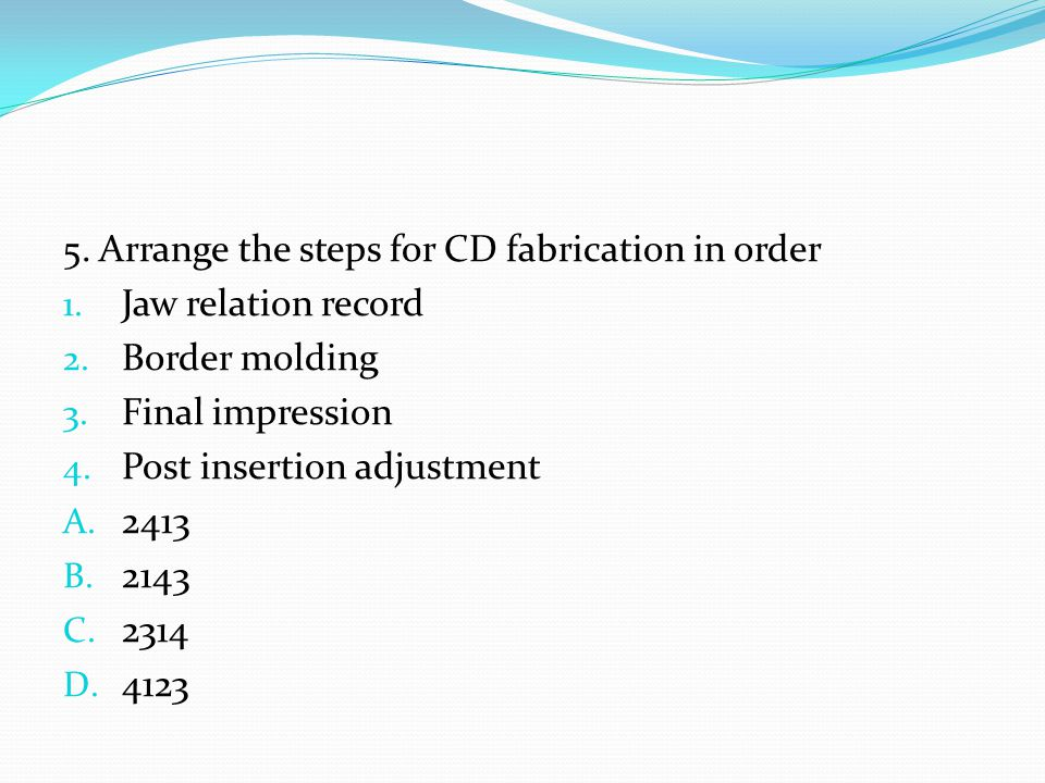 5. Arrange the steps for CD fabrication in order