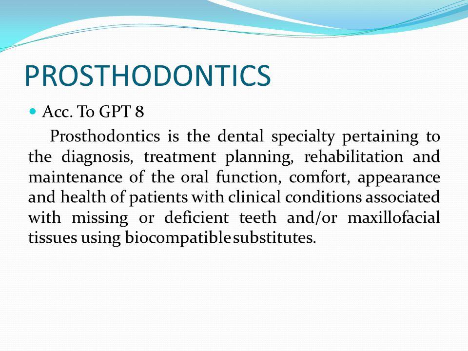 PROSTHODONTICS Acc. To GPT 8