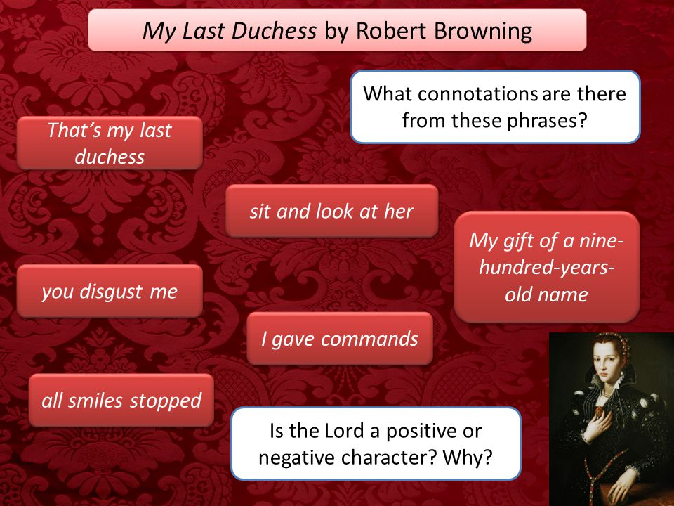 My Last Duchess by Robert Browning