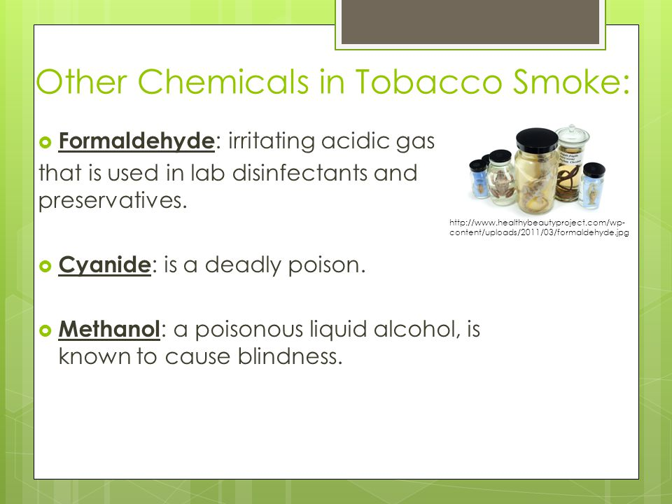 Other Chemicals in Tobacco Smoke: