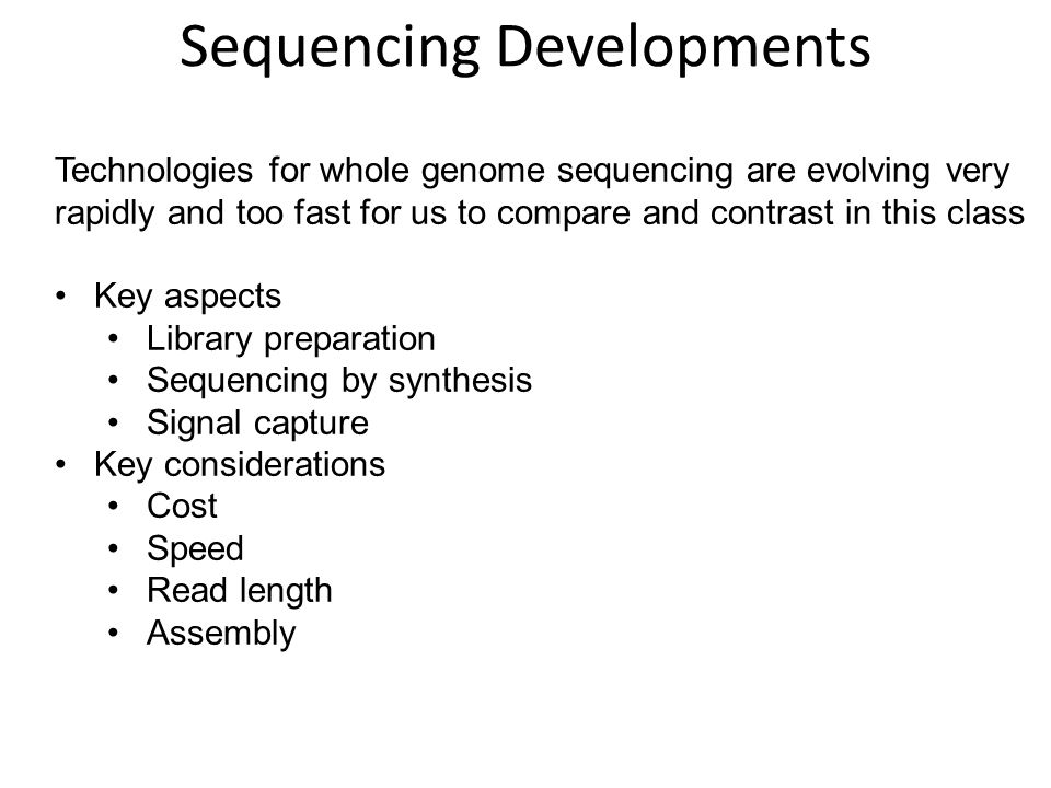 Sequencing Developments