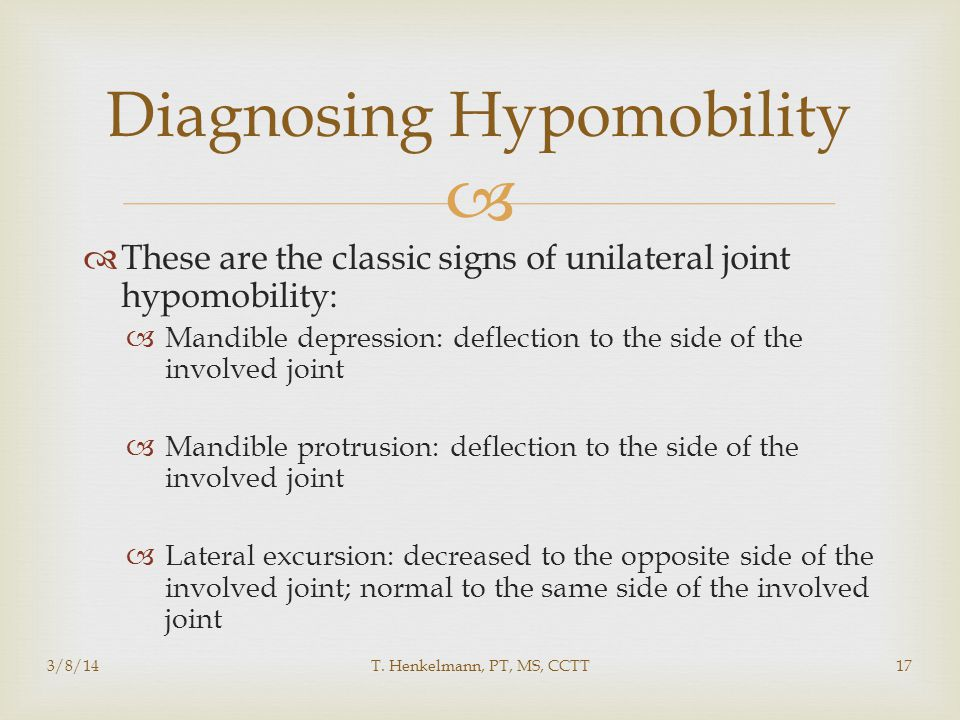 Diagnosing Hypomobility