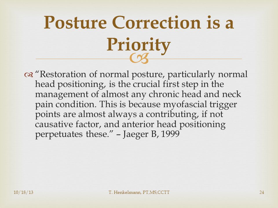Posture Correction is a Priority