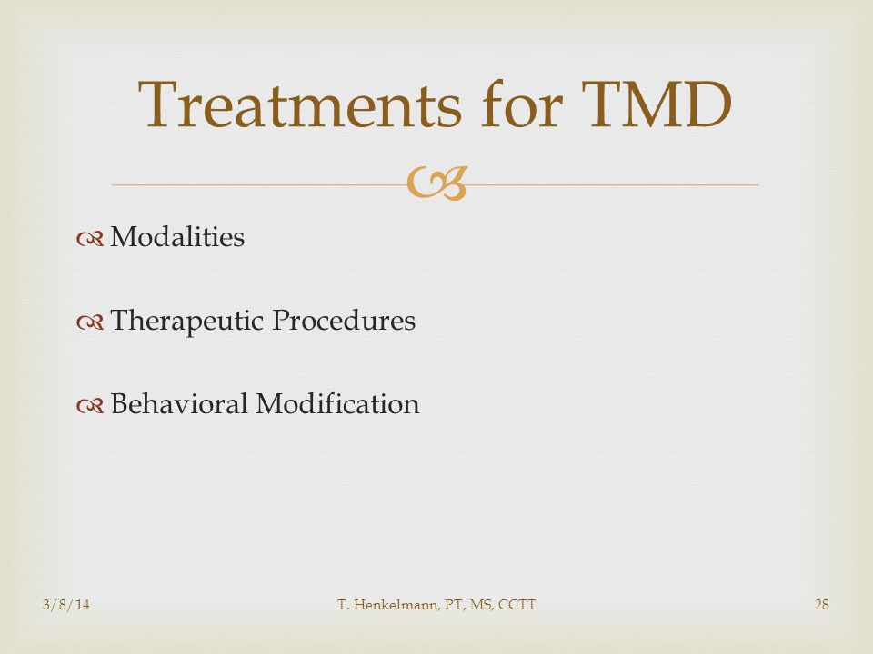 Treatments for TMD Modalities Therapeutic Procedures