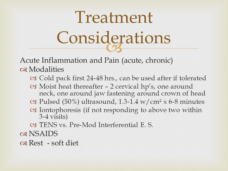 Treatment Considerations