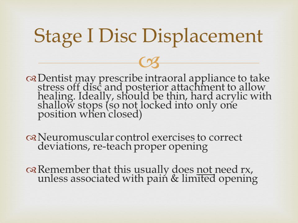 Stage I Disc Displacement