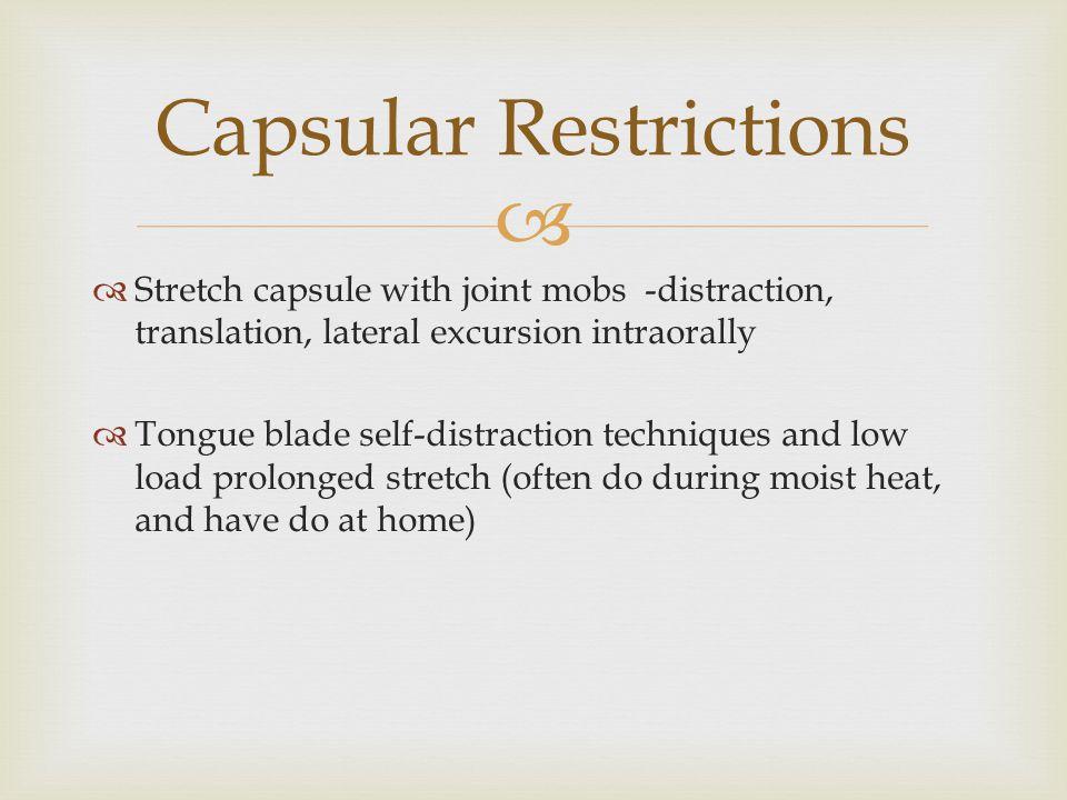 Capsular Restrictions