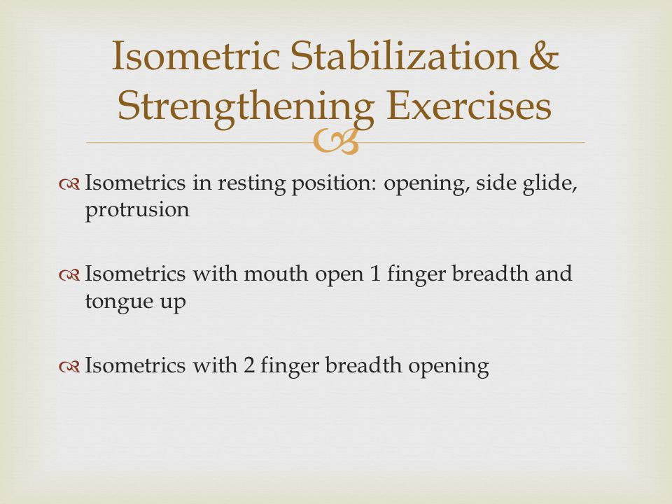 Isometric Stabilization & Strengthening Exercises