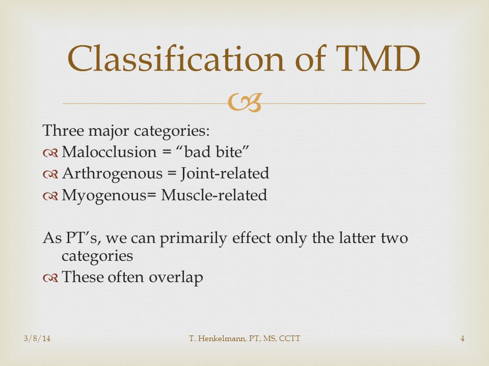 Classification of TMD Three major categories:
