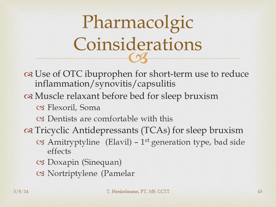 Pharmacolgic Coinsiderations