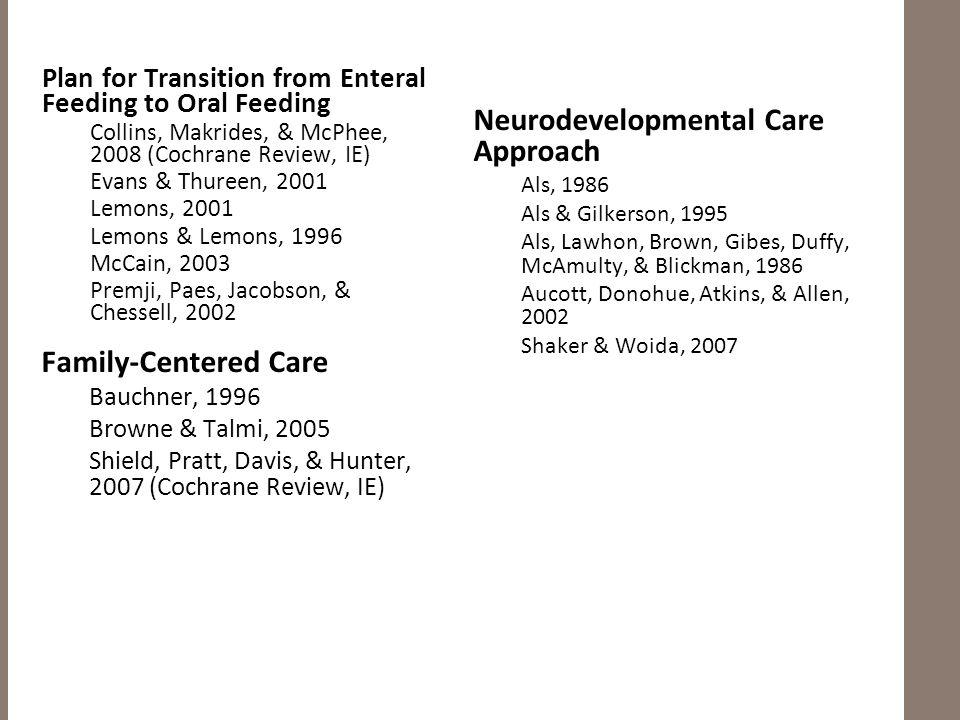 Neurodevelopmental Care Approach