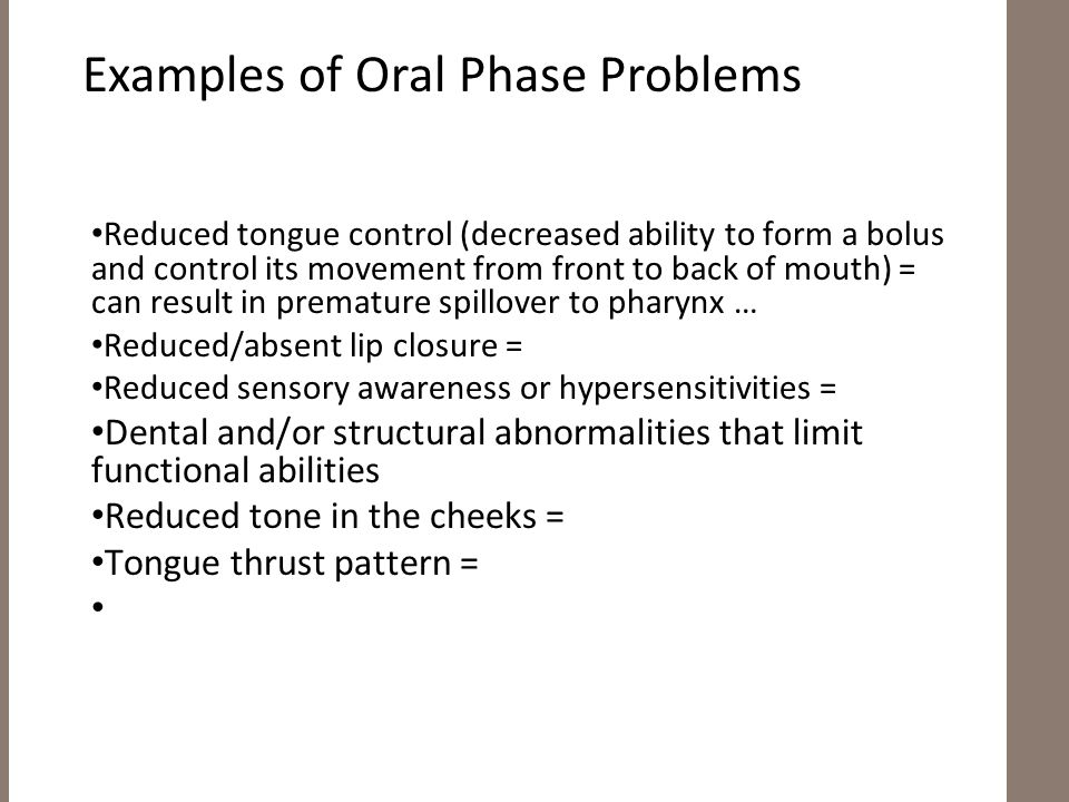 Common Problems within the Oral Phase of Swallowing