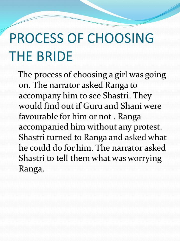 PROCESS OF CHOOSING THE BRIDE