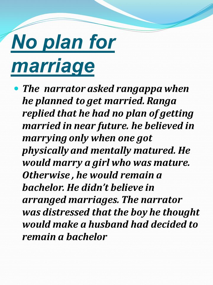 No plan for marriage