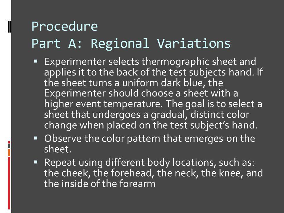 Procedure Part A: Regional Variations
